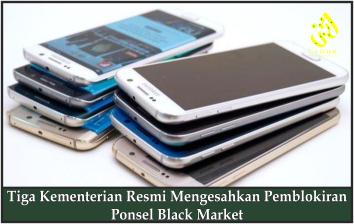 Tiga Kementerian Resmi Mengesahkan Pemblokiran Ponsel Black Market