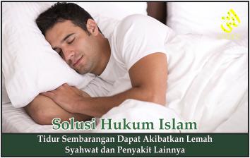 Tidur Sembarangan Dapat Akibatkan Lemah Syahwat dan Penyakit Lainnya