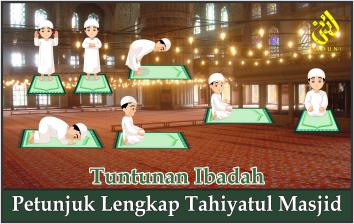 Petunjuk Lengkap Shalat Tahiyatul Masjid