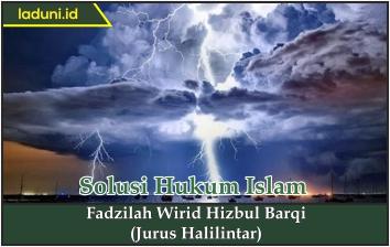 Fadzilah Wirid Hizbul Barqi (Jurus Halilintar)