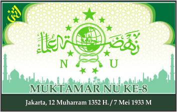 KEPUTUSAN MUKTAMAR NAHDLATUL ULAMA KE-8. Jakarta, 7 Mei 1933 M.