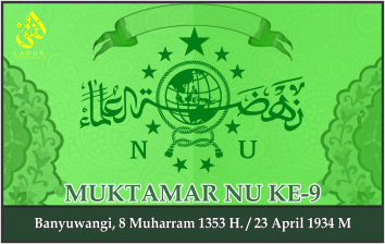 KEPUTUSAN MUKTAMAR NAHDLATUL ULAMA KE-9. Banyuwangi, 23 April 1934 M.