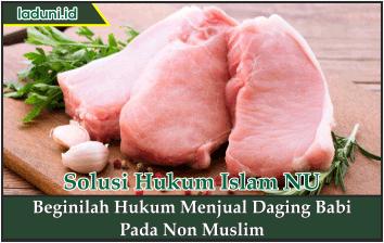 Beginilah Hukum Menjual Daging Babi Pada Non Muslim