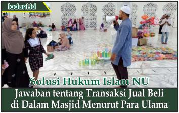 Jawaban tentang Transaksi Jual Beli di Dalam Masjid Menurut Para Ulama