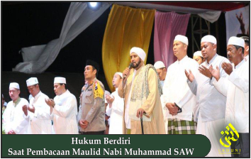 Hukum Berdiri Saat Pembacaan Maulid Nabi Muhammad SAW