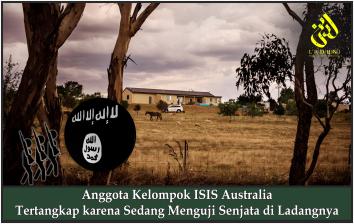 Anggota Kelompok ISIS Australia Tertangkap karena Sedang Menguji Senjata di Ladangnya