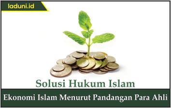 Ekonomi Islam Menurut Pandangan Para Ahli
