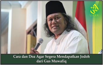 Cara dan Doa Agar Segera Mendapatkan Jodoh dari Gus Muwafiq