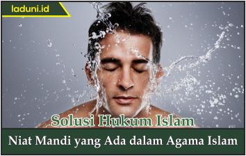 Niat Mandi yang Ada dalam Agama Islam