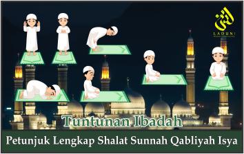 Petunjuk Lengkap Shalat Sunnah Qabliyah Isya
