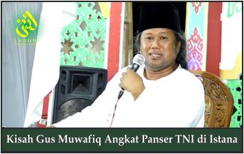 Kisah Gus Muwafiq Angkat Panser TNI di Istana