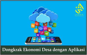 Dongkrak Ekonomi Desa dengan Aplikasi