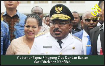 Gubernur Papua Singgung Gus Dur dan Banser Saat Ditelepon Khofifah