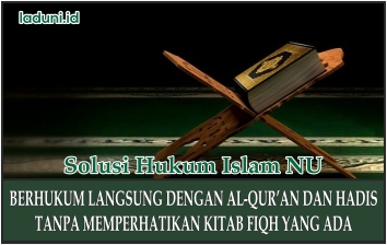Menggunakan Al-Qur'an Dan Hadits Sebagai Dalil