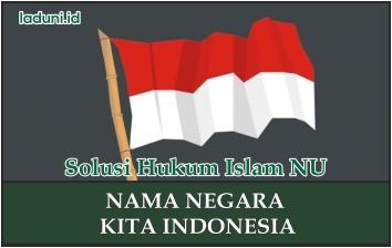 Apakah Indonesia Adalah Negara Islam? Inilah Jawabannya
