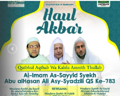 Haul Akbar Al-Imam As-Sayyid Syekh Abul Hasan Asy-Syadzili Ke-383