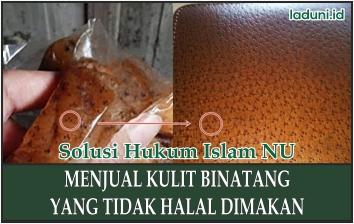 Hukum Jual Beli Kulit yang Tidak Halal Dimakan seperti Ular dan Macan