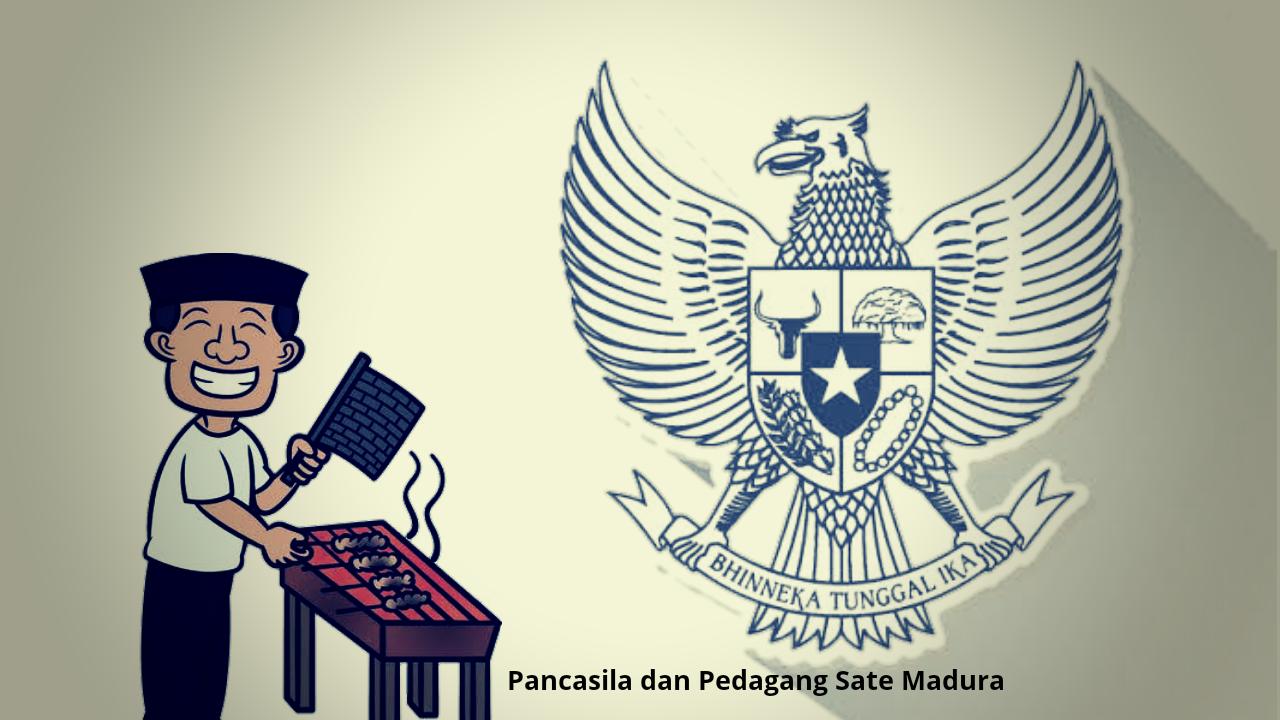 Pancasila dan Pedagang Sate Madura
