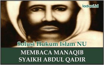 Hukum Membaca Manaqib Syekh Abdul Qadir