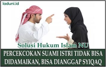 Pertengkaran Antara Suami dan Istri yang Tidak Bisa Didamaikan