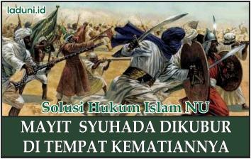 Mengubur Syuhada yang Gugur Di Medan Pertempuran