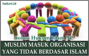Menjadi Anggota Organisasi Non Islam