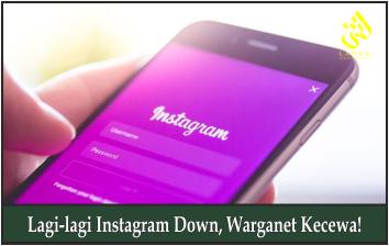 Lagi-lagi Instagram Down, Warganet Kecewa!