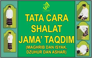 Tata Cara Shalat Jama' Taqdim (Maghrib dan Isyak, Dzuhur dan Ashar)
