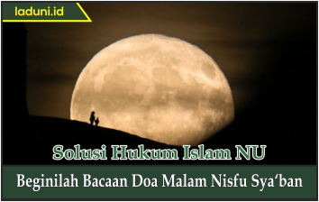 Beginilah Bacaan Doa Malam Nisfu Sya'ban