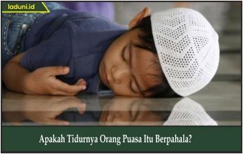 Apakah Tidurnya Orang Puasa Itu Berpahala?