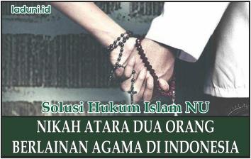 Hukum Mengenai Nikah Beda Agama di Indonesia