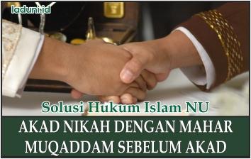 Akad Nikah dengan Mahar Muqaddam Sebelum Akad