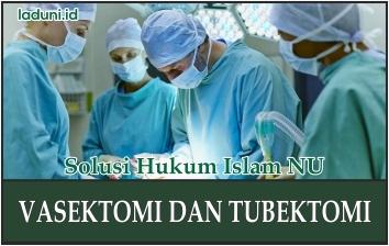 Hukum Rehabilitasi Vasektomi dan Tubektomi