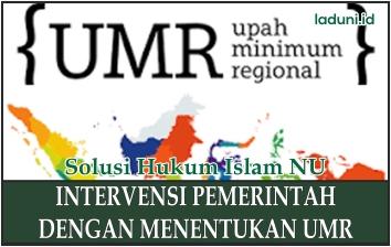 Intervensi Pemerintah dengan Menentukan UMR