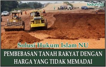 Pembebasan Tanah Rakyat Dengan Harga yang Tidak Memadai