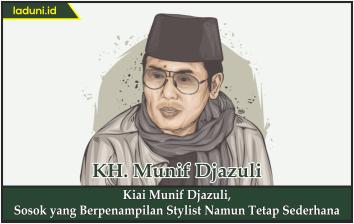Kiai Munif Djazuli, Sosok yang Berpenampilan Stylist Namun Tetap Sederhana
