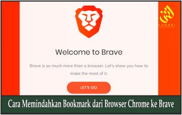 Cara Memindahkan Bookmark dari Browser Chrome ke Brave