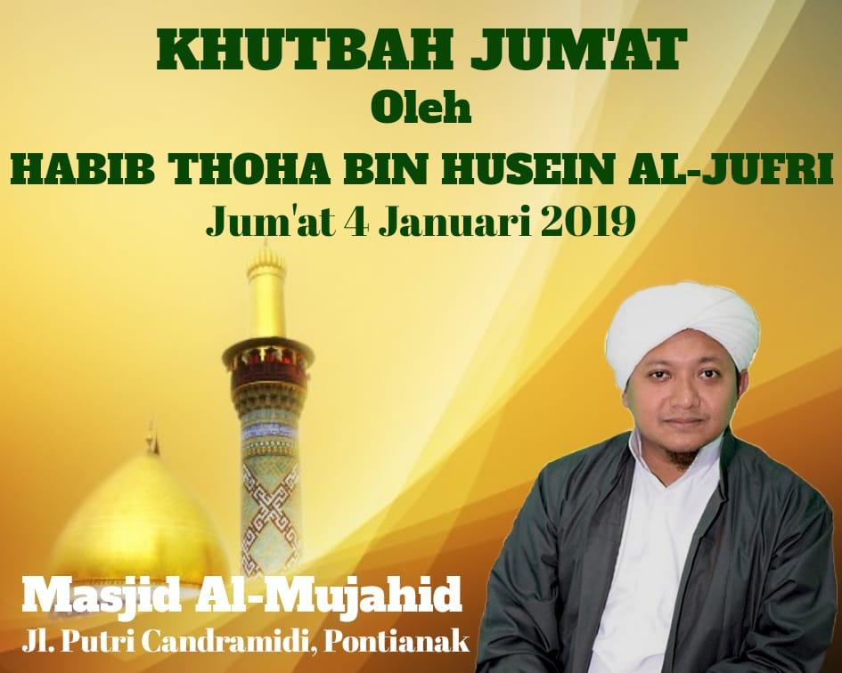 Shalat Jumat bersama Habib Thoha Bin Husain al-Jufri di Masjid al-Mujahid Pontianak