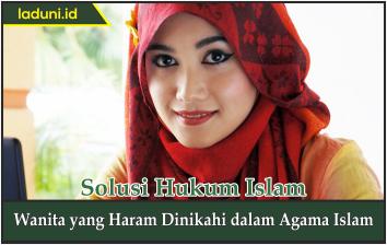 Wanita yang Haram Dinikahi dalam Agama Islam
