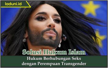 Hukum Berhubungan Seks dengan Perempuan Transgender