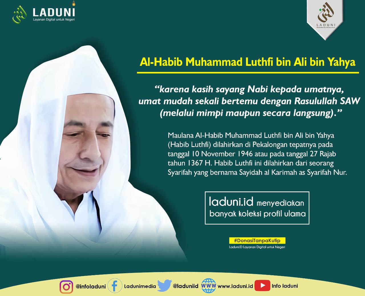 Biografi Maulana Habib Luthfi bin Yahya Pekalongan