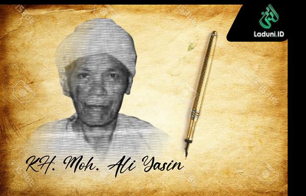 Biografi KH. Moh. Ali Yasin