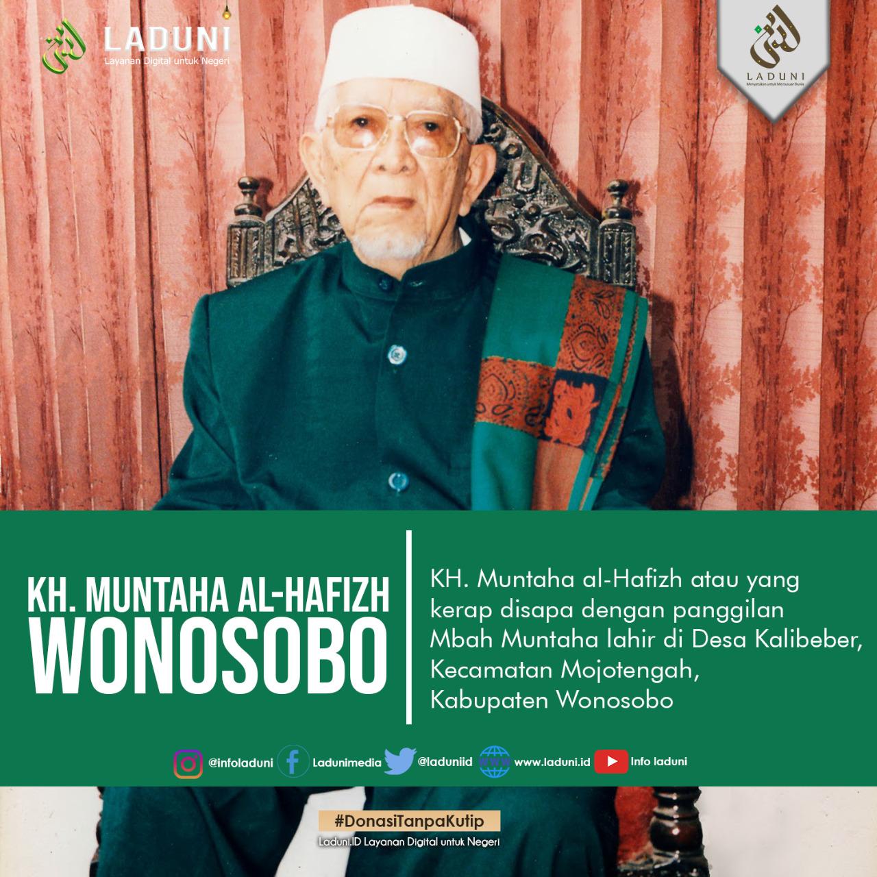 Biografi KH. Muntaha al-Hafizh