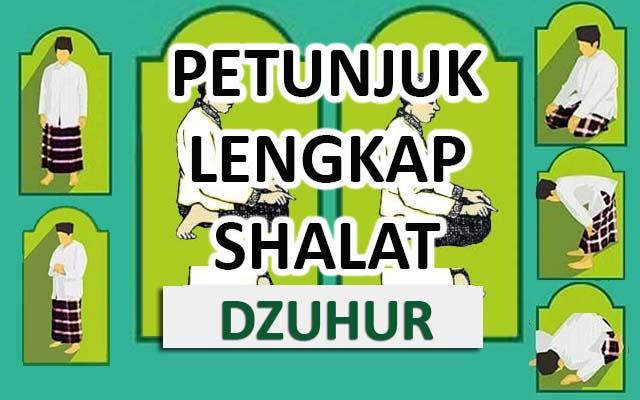 Petunjuk Lengkap Shalat Dzuhur