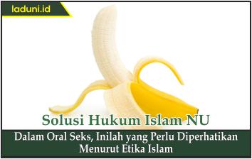 Dalam Oral Seks, Inilah yang Perlu Diperhatikan Menurut Etika Islam