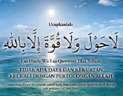 Keutamaan Baca Lafadz La Haula wala Quwwata Illa Billah