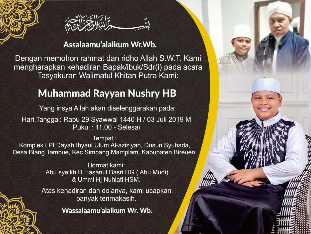 Hari Ini, Al-Mukarram Abu MUDI Gelar Tasyakuran Walimah Khitan Putranya