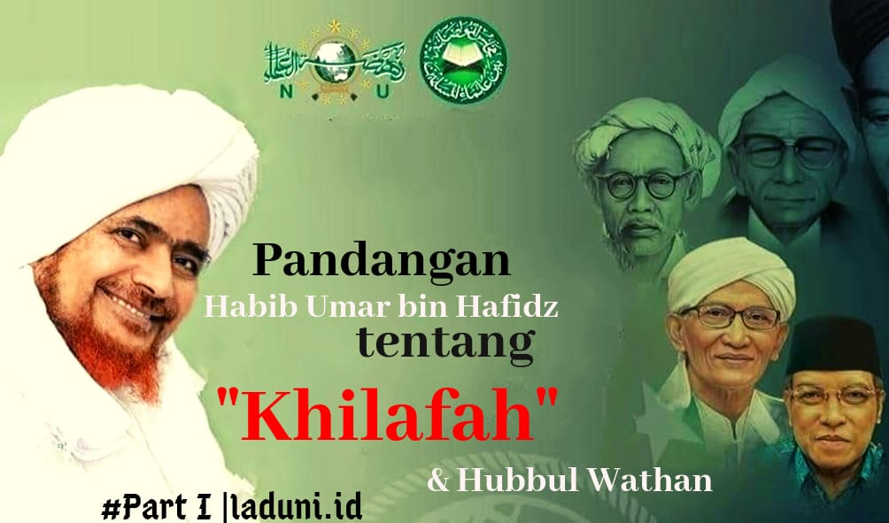 Pandangan Habib Umar bin Hafidz Tentang Khilafah dan Hubbul Wathon Minal Iman [#Part 1]