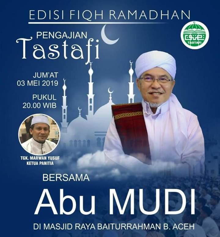 Malam Sabtu Ini, Abu MUDI Isi Pengajian Tastafi Menjelang Ramadhan di Masjid Raya Baiturrahman