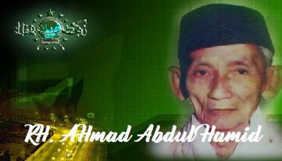 KH. Ahmad Abdul Hamid Sang Kreator Kalimat Billahi Taufiq dan Wallahul Muwaffiq